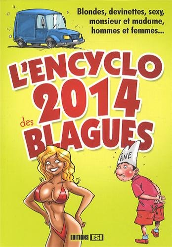 L'encyclo 2014 des blagues: Editions Esi
