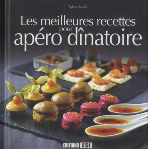 9782822602686: Les meilleures recettes pour apéro dînatoire
