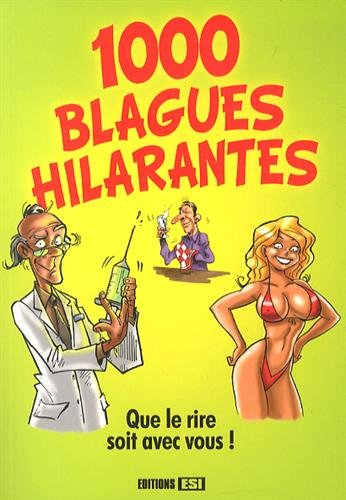 1000 blagues hilarantes: Editions Esi