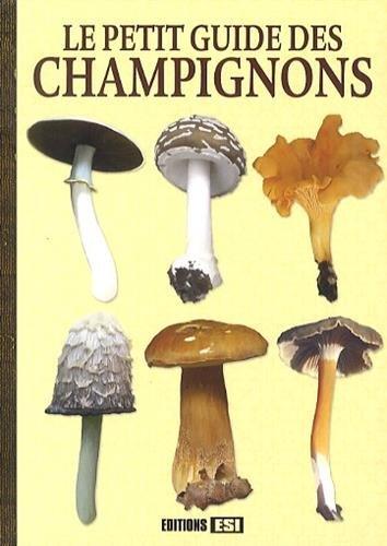 9782822603287: Petit guide des champignons (le)