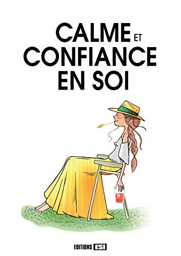 CALME ET CONFIANCE EN SOI: COLLECTIF