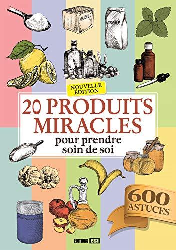 9782822604376: 20 produits miracles pour prendre soin de soi