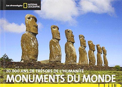 Monuments du monde : 20 000 ans de trésors de l'humanité
