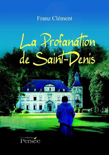 9782823101546: La Profanation de Saint-Denis
