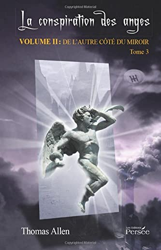 9782823101812: La conspiration des anges -Volume II - Tome 3