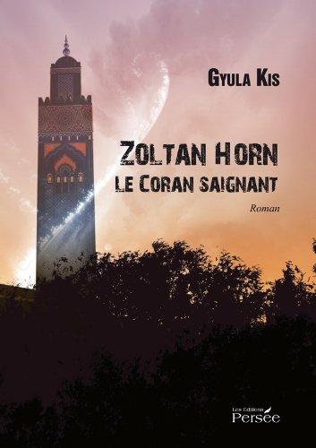 9782823101997: Zoltan Horn Le Coran saignant