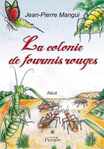 9782823102376: La colonie de fourmis rouges