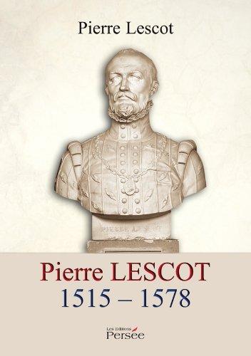 9782823103342: Pierre Lescot - 1515 -1578