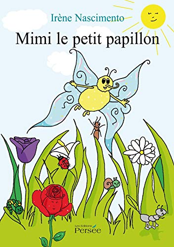 9782823104110: Mimi le petit papillon