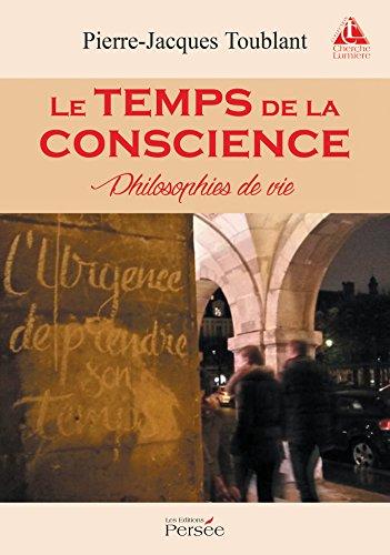 9782823112146: Le temps de la conscience - Philosophies de vie