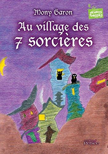 9782823112740: Au village des 7 sorcières