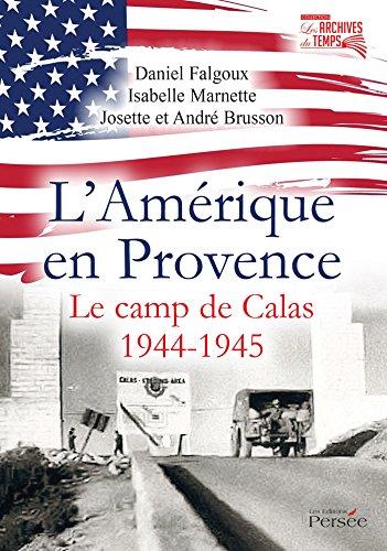 9782823114195: L'Amérique en Provence