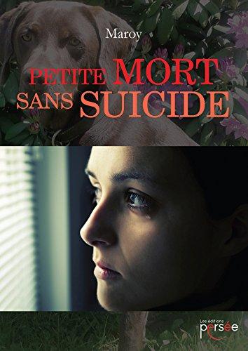 9782823115185: PETITE MORT SANS SUICIDE