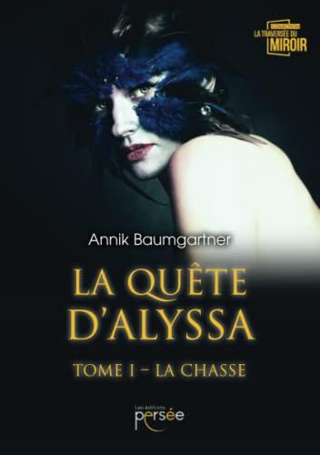 9782823125740: LA QUETE D'ALYSSA