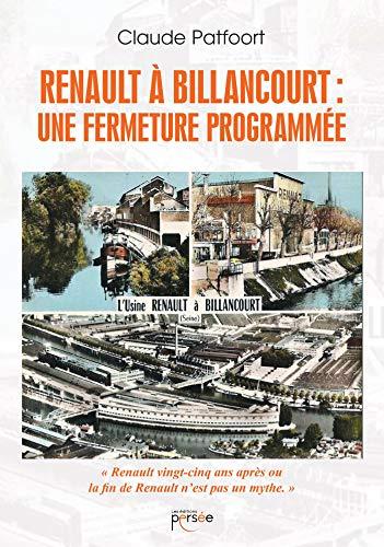 9782823127119: Renault à Billancourt : une fermeture programmée (P.PERSEE LIVRES)