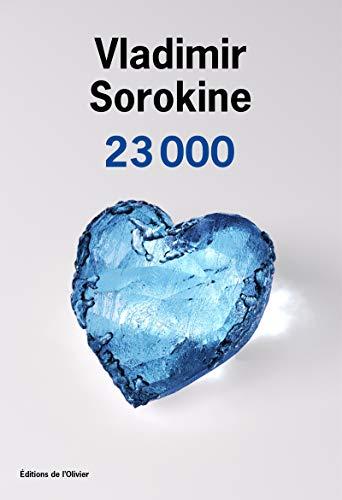 23 000: Vladimir Sorokine