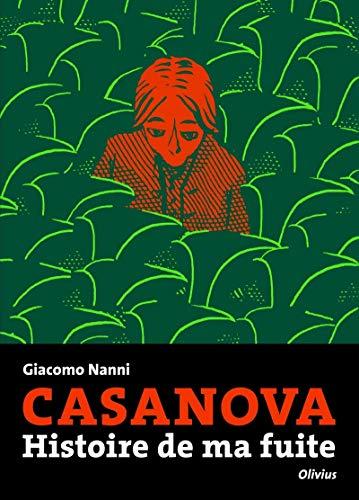 9782823601145: Casanova - Histoire de ma fuite