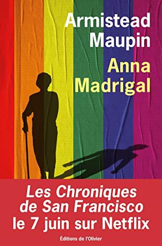 Anna Madrigal: Maupin, Armistead