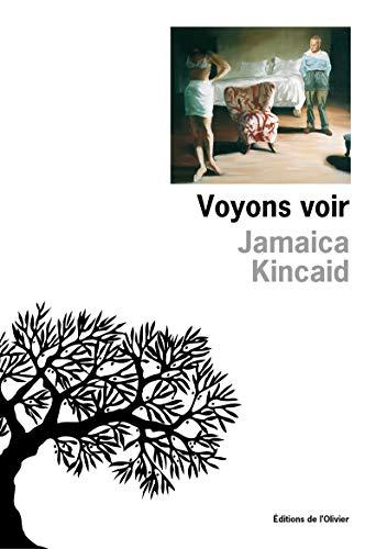 Voyons voir (OLIV. LIT.ET) (French Edition): Kincaid, Jamaica