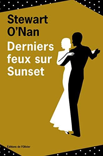 Derniers feux sur Sunset (OLIV. LIT.ET) (French: O'Nan, Stewart