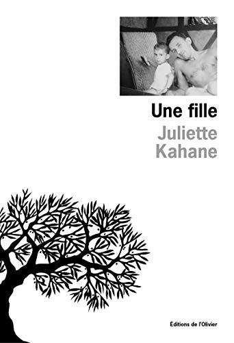 Une fille: Kahane, Juliette