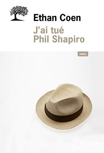 9782823607802: j'ai tué Phil Shapiro