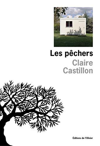 Pêchers (Les): Castillon, Claire