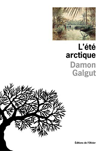 ETE ARCTIQUE -L-: GALGUT DAMON