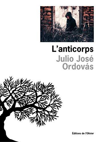 Anticorps (L'): Ordovas, Julio Jos�