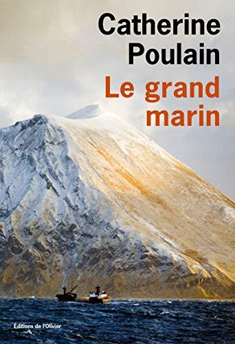 Grand marin (Le): Poulain, Catherine