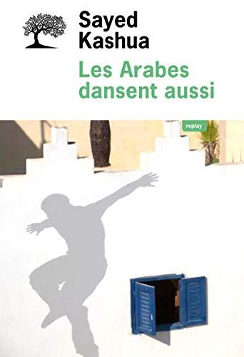 ARABES DANSENT AUSSI -LES-: KASHUA SAYED