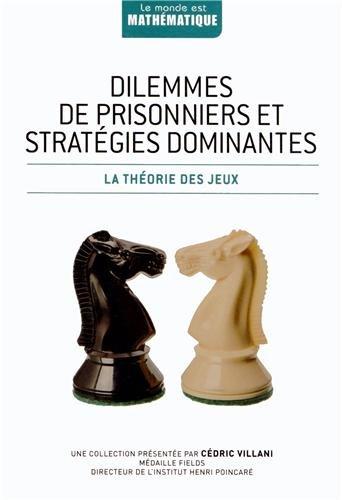 Dilemmes de prisonniers et stratégies dominantes: Jordi Deulofeu