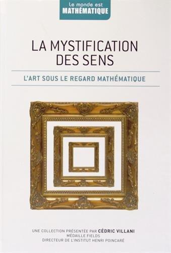 9782823701128: La mystification des sens : L'art sous le regard mathématique