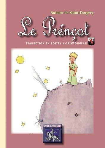 9782824000299: Le Prénçot (traduction en poitevin-saintongeais)