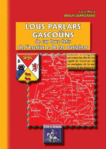 9782824000725: Lous Parlars Gascouns de Cap Lous Défis de l'Escriut E de Las Ouriginas