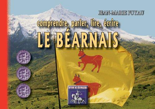 9782824000893: Comprendre, Parler, Lire, Ecrire le Bearnais