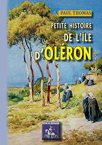 9782824001050: Petite Histoire de l'Ile d'Oleron