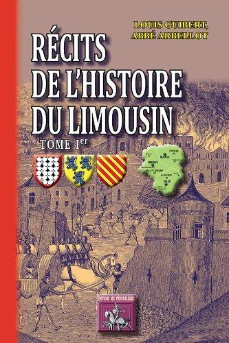 9782824001395: R�cits de l'Histoire du Limousin (Tome Ier)