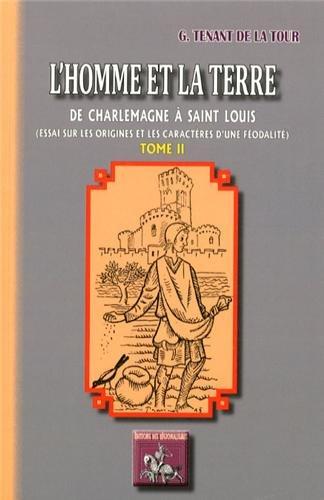 L'Homme et la Terre, de Charlemagne à: G. Tenant de