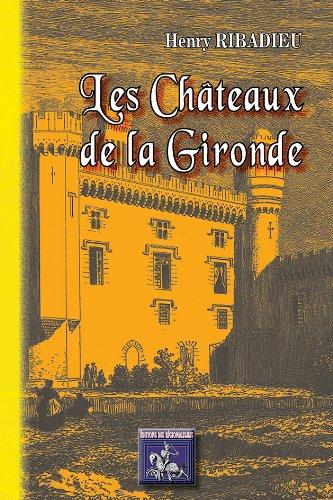 9782824001951: Les Chateaux de la Gironde