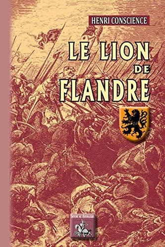 Le Lion de Flandre: Henri Conscience