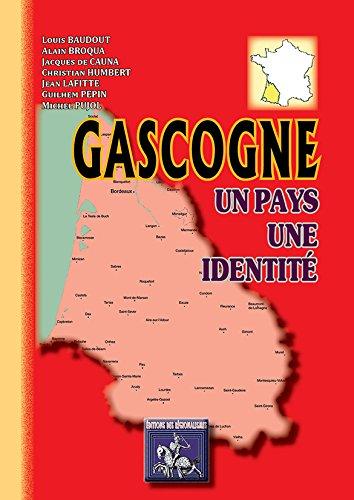 9782824003658: Gascogne, un Pays, une Identité