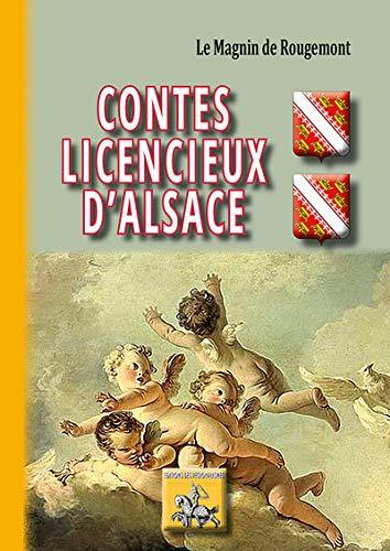 9782824005485: CONTES LICENCIEUX D ALSACE