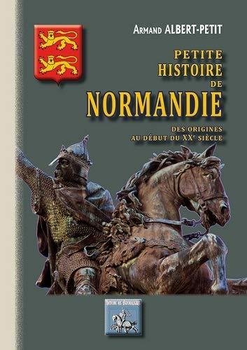 9782824006024: Petite histoire de Normandie des origines au début du XXe siècle