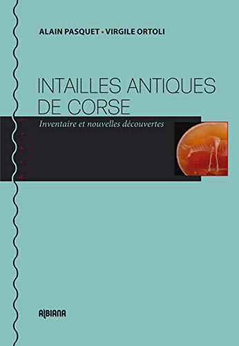 9782824105369: Intailles antiques de Corse : Inventaire et nouvelles d�couvertes