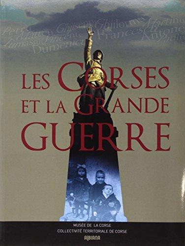 9782824105727: Les Corses et la Grande Guerre