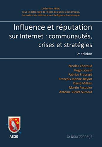 9782824205120: Influence et réputation sur Internet : Communautés, crises et stratégies