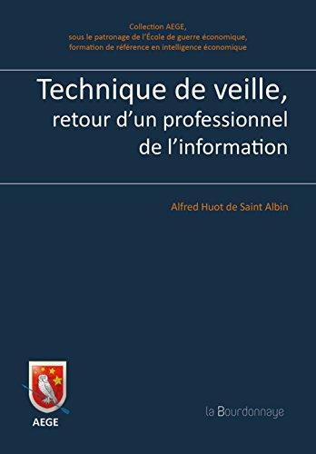 9782824205441: Technique de veille, retour d'un professionnel de l'information