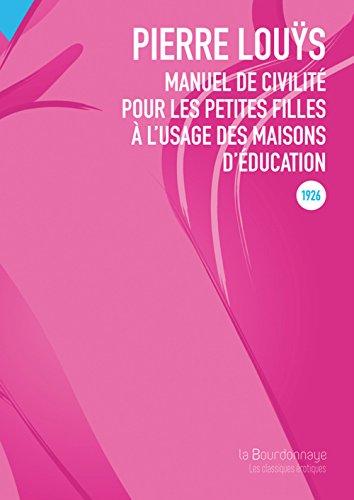 9782824211992: Manuel de civilité pour les petites filles à l'usage des maisons d'éducation