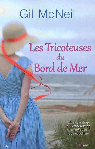 TRICOTEUSES DU BORD DE MER (LES): MCNEIL GIL